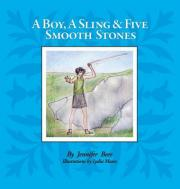 A Boy a Sling and Five Smooth Stones
