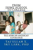 From Home School to College  The African American Experience