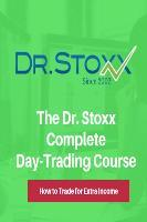 The Dr. Stoxx Complete Day-Trading Course