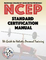 National College of Exercise Professionals : Standard Certification Manual (Spanish Edition)