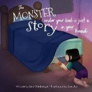 The Monster Under Your Bed Is Just a Story in Your Head