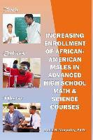 Increasing Enrollment of African-American Males in Advanced High School Stem Courses
