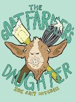 The Goat Farmer's Daughter