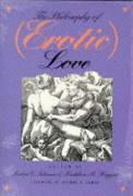 The Philosophy of (Erotic) Love