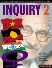 Inquiry: A Source Based Approach to Modern History Book 2