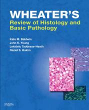 Wheater's Review of Histology and Basic Pathology