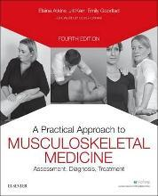 A Practical Approach to Musculoskeletal Medicine
