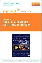 Veterinary Ophthalmic Surgery - Elsevier eBook on Vitalsource (Retail Access Card)
