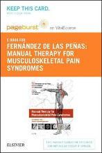 Manual Therapy for Musculoskeletal Pain Syndromes - Elsevier eBook on Vitalsource (Retail Access Card)