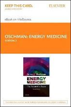 Energy Medicine - Elsevier eBook on Vitalsource (Retail Access Card)