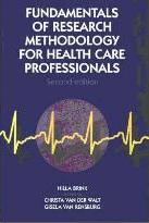 Fundamentals of Research Methodology for Health-care Professionals