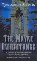 The Mayne Inheritance: a Gothic Tale of Murder, Madness and Scandal across the Generations