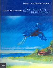 The Pastures of the Blue Crane