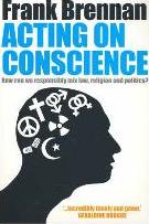 Acting on Conscience: When Personal Beliefs and Public Life Collide