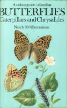 Colour Guide to Familiar Butterflies, Caterpillars and Chrysalids