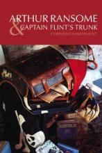 Arthur Ransome and Captain Flint's Trunk
