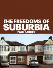 The The Freedoms of Suburbia