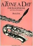 A Tune A Day For Saxophone Book One
