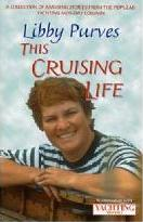 """""""Yachting Monthly's"""" This Cruising Life"""