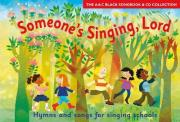 Someone's Singing, Lord (Book + CD)