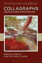 Collagraphs and Mixed-media Printmaking