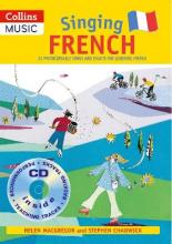 Singing French: Singing French (Book + CD): 22 Photocopiable Songs and Chants for Learning French