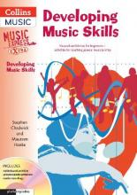 Developing Music Skills: Developing Music Skills: Musical Confidence for Beginners - Activities for Teaching General Musicianship