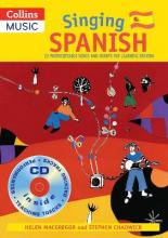 Singing Languages: Singing Spanish: 22 Photocopiable Songs and Chants for Learning Spanish
