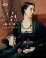 Jewellery in the Age of Queen Victoria