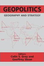 Geopolitics, Geography, and Strategy
