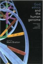 God, Ethics and the Human Genome