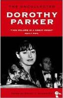 The Uncollected Dorothy Parker