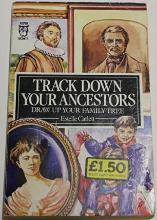 Track Down Your Ancestors and Draw Up Your Family Tree