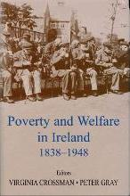 Poverty and Welfare in Ireland 1838-1948