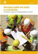 Managing Health and Safety in Construction: CDM 2007