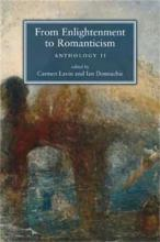 From Enlightenment to Romanticism: From Enlightenment to Romanticism Anthology Pt. 2