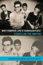Why Pamper Life's Complexities?