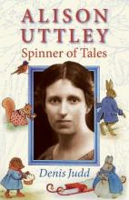 Alison Uttley: Spinner of Tales