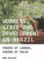 Workers, State and Development in Brazil