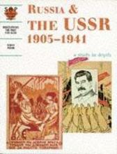 Russia and the USSR 1905-1941: A Depth Study