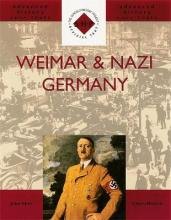 Weimar and Nazi Germany: Weimar and Nazi Germany