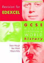 Revision for Edexcel: Revision for Edexcel: GCSE Modern European and World History Edexel Edition