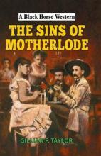The Sins of Motherlode