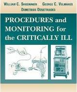 Procedures and Monitoring for the Critically Ill