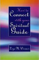 How to Connect with Your Spiritual Guide