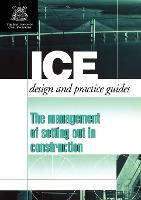 Management of Setting out in Construction (Ice Design and Practice Guides)