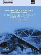 Designers' Guide to Eurocode 1: Actions on bridges