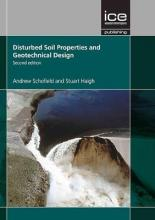 Disturbed Soil Properties and Geotechnical Design