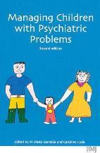Managing Children with Psychiatric Problems