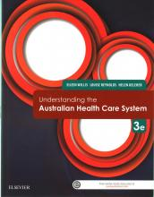 Understanding the Australian Health Care System 3rd Edition
